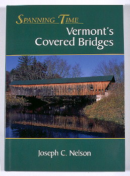 About the book - Spanning Time: Vermont's Covered Bridges