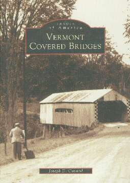 Book - Vermont's Covered Bridges, by J. Conwill